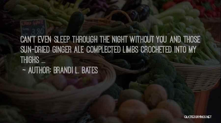 Brandi L. Bates Quotes 923142