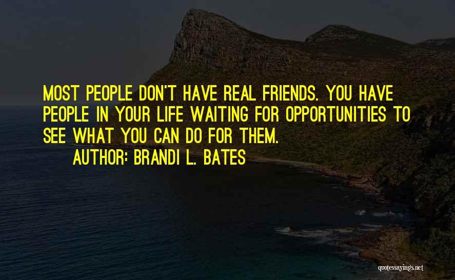 Brandi L. Bates Quotes 937543