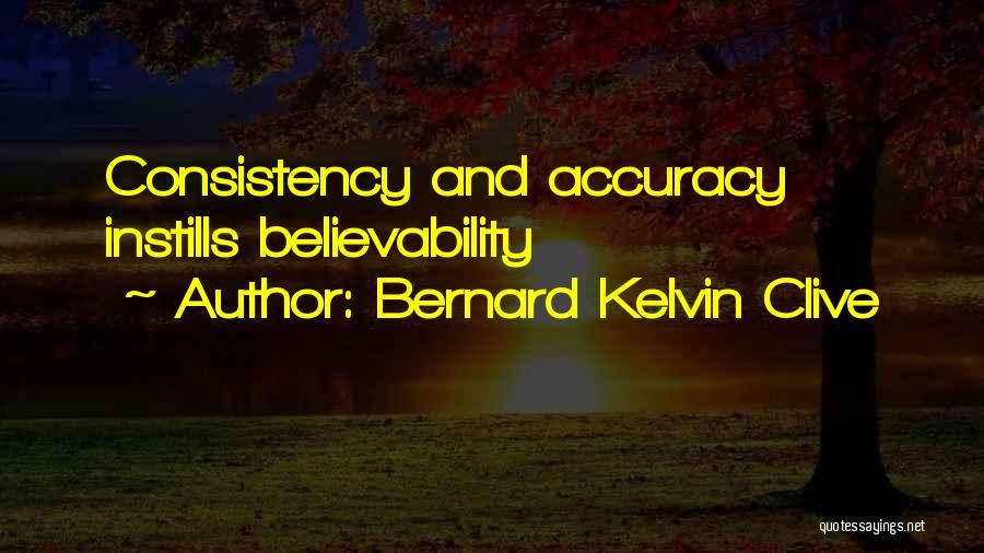 Branding Yourself Quotes By Bernard Kelvin Clive