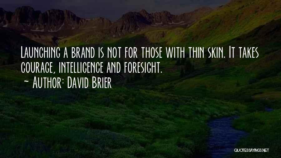 Branding Yourself Quotes By David Brier