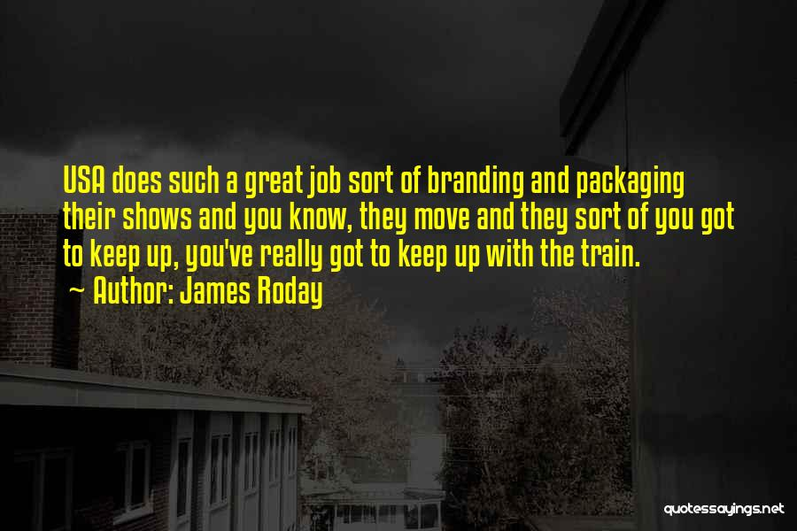 Branding Yourself Quotes By James Roday