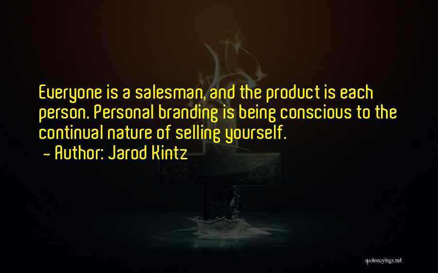 Branding Yourself Quotes By Jarod Kintz