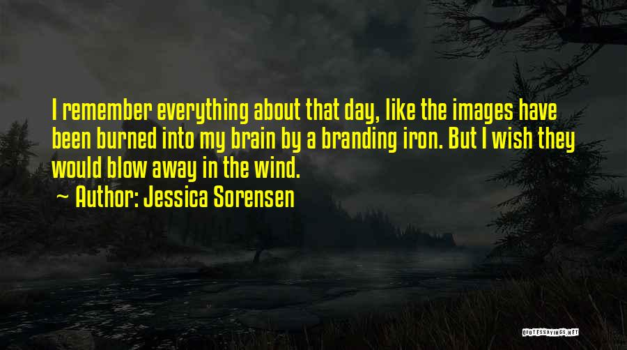 Branding Yourself Quotes By Jessica Sorensen