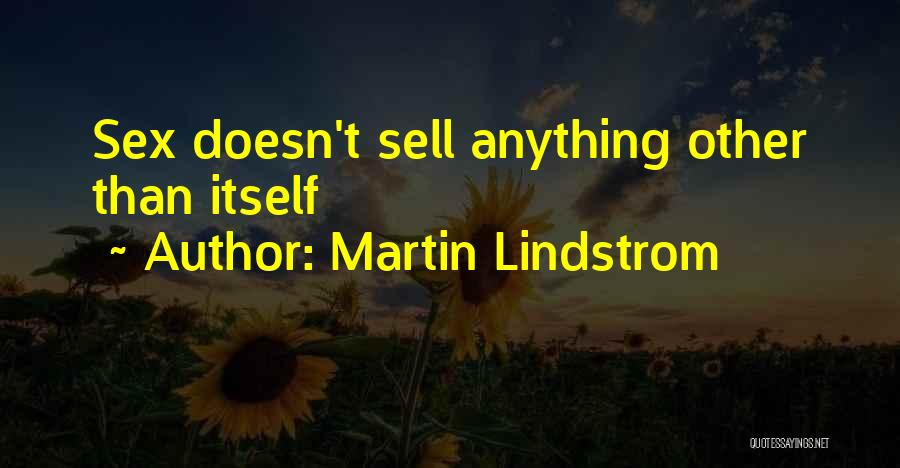 Branding Yourself Quotes By Martin Lindstrom