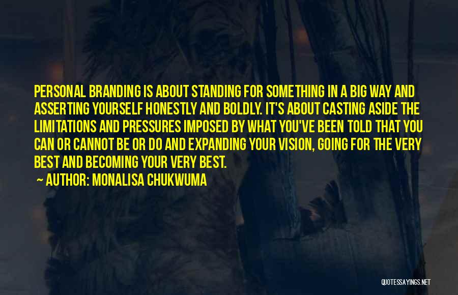 Branding Yourself Quotes By MonaLisa Chukwuma