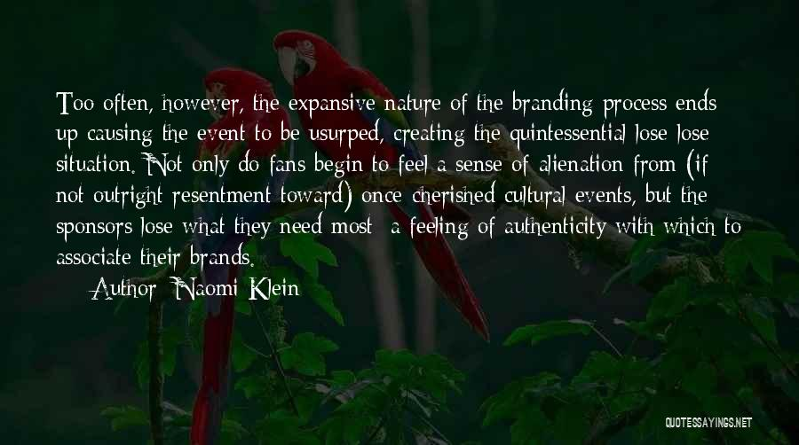Branding Yourself Quotes By Naomi Klein