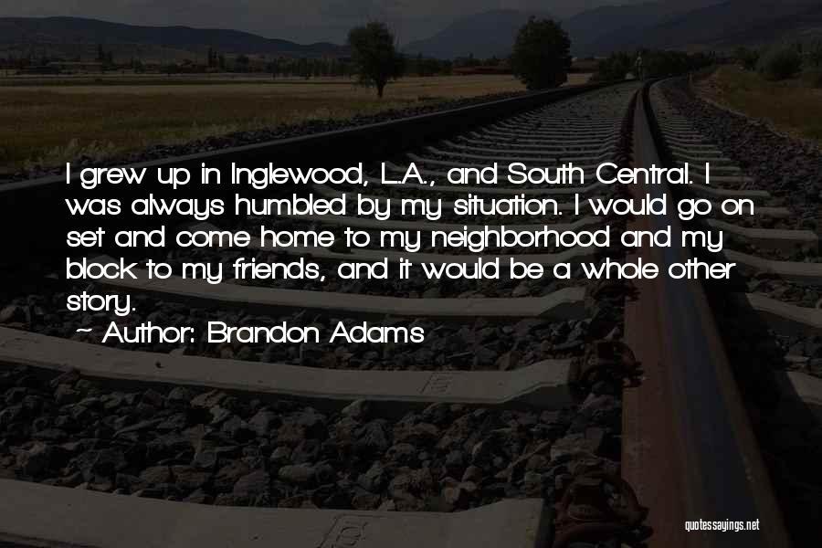 Brandon Adams Quotes 211267