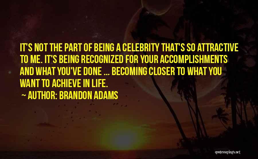 Brandon Adams Quotes 2251600