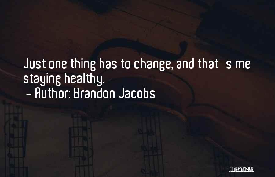 Brandon Jacobs Quotes 1211704