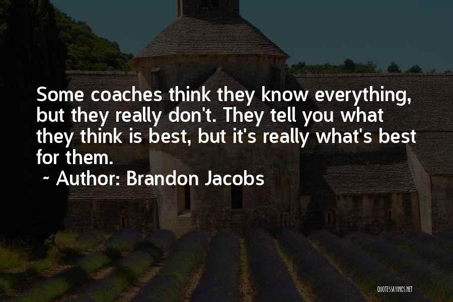 Brandon Jacobs Quotes 2050046