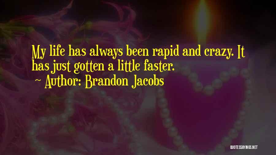 Brandon Jacobs Quotes 2121367