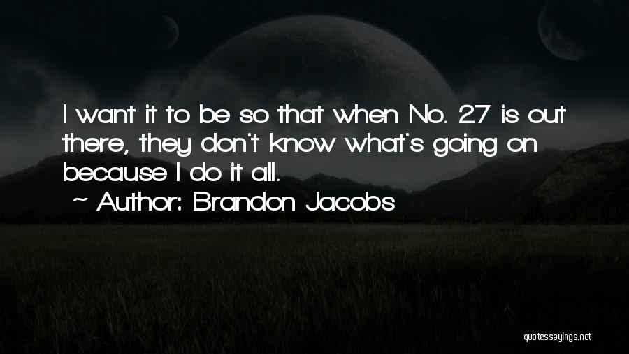 Brandon Jacobs Quotes 2129716