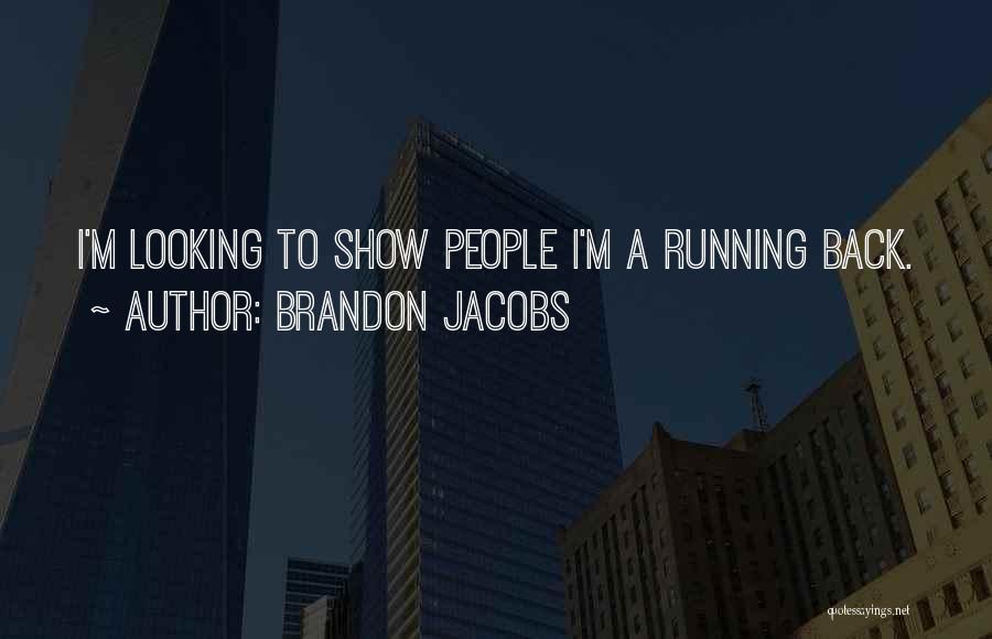 Brandon Jacobs Quotes 2145748