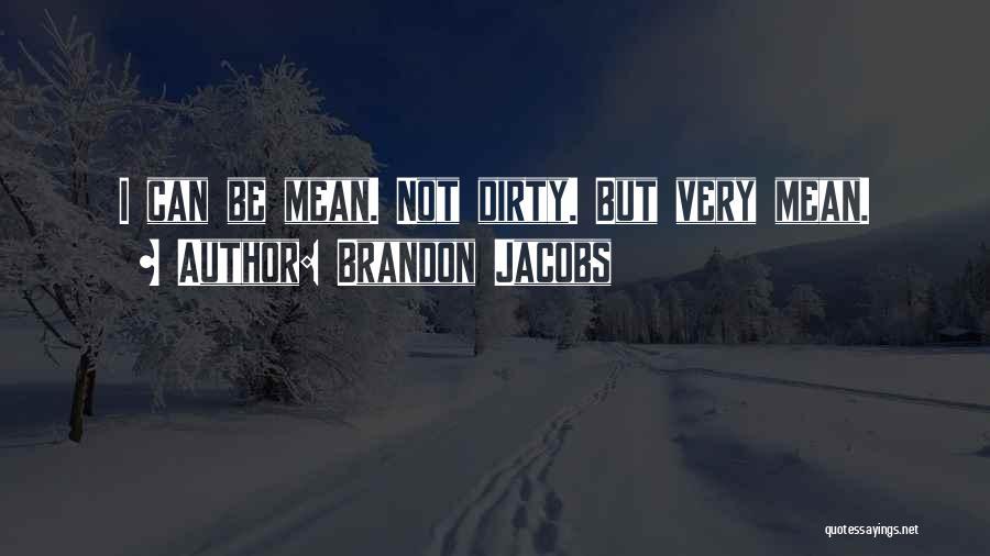 Brandon Jacobs Quotes 219154