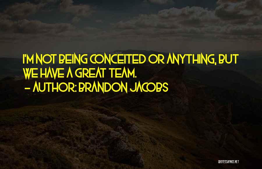 Brandon Jacobs Quotes 2225121