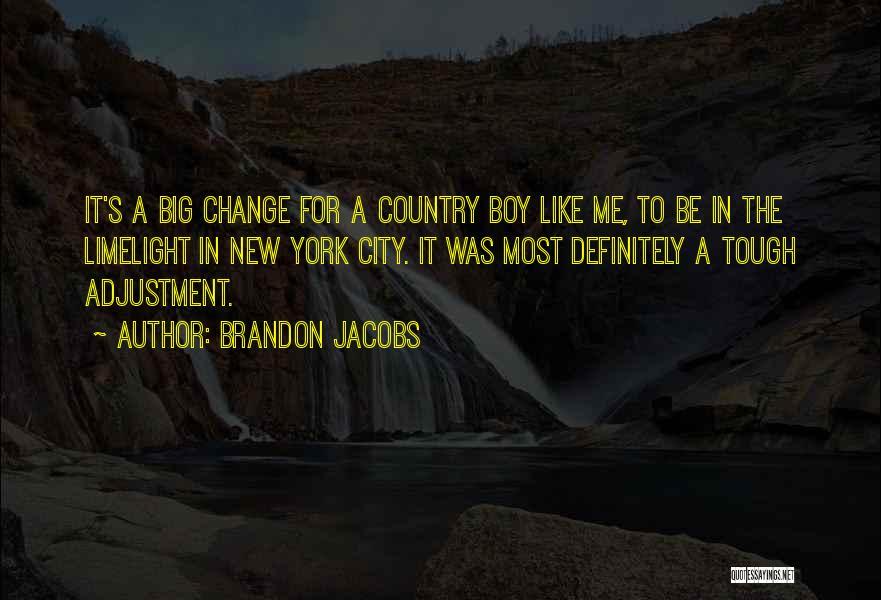 Brandon Jacobs Quotes 257159