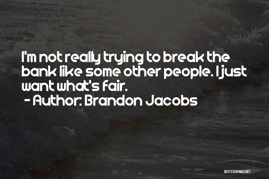Brandon Jacobs Quotes 571814