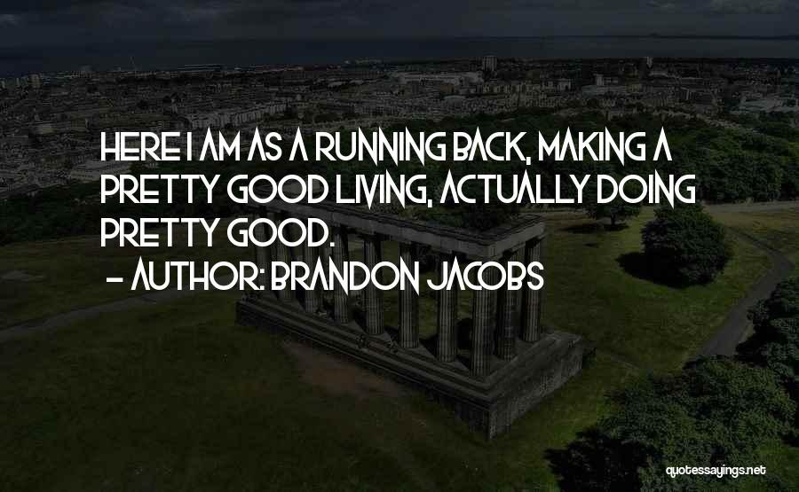 Brandon Jacobs Quotes 723710