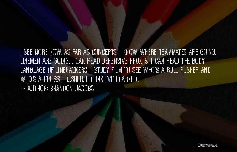 Brandon Jacobs Quotes 774526