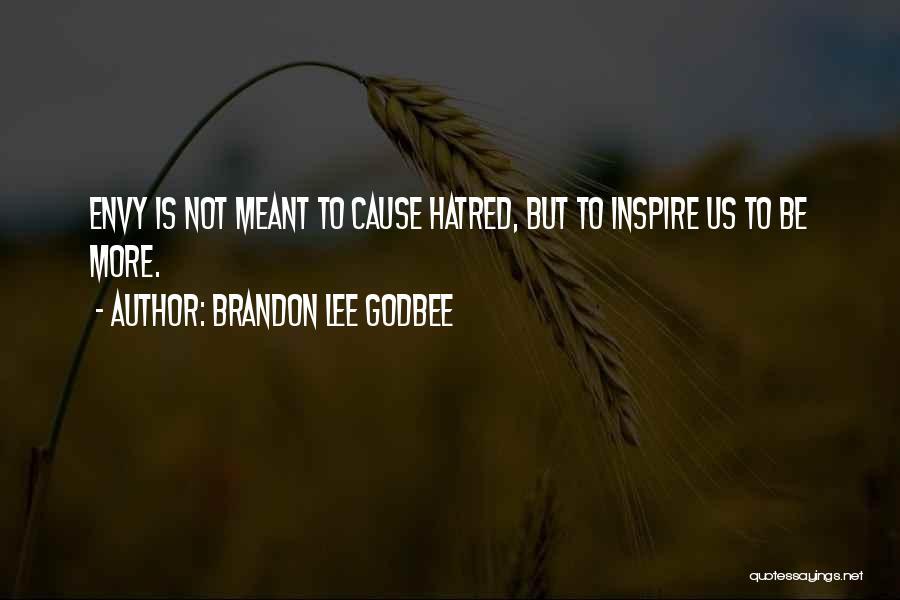 Brandon Lee Godbee Quotes 659287