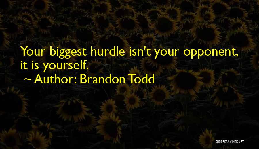 Brandon Todd Quotes 2096362