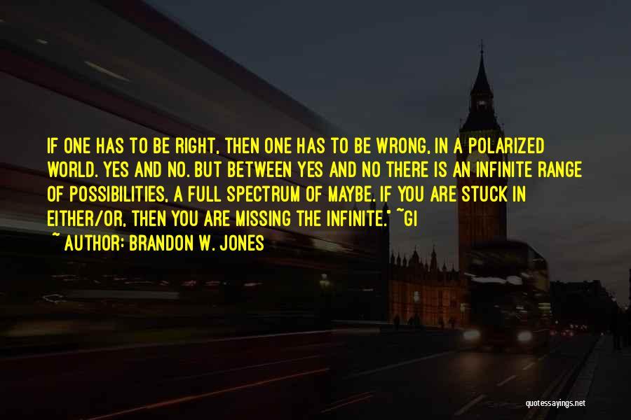 Brandon W. Jones Quotes 1942568