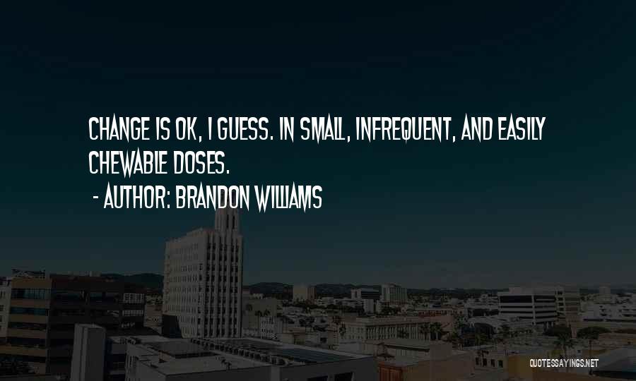 Brandon Williams Quotes 1780471