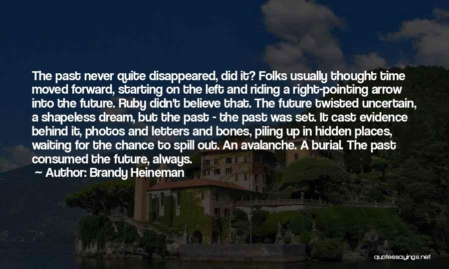 Brandy Heineman Quotes 122752