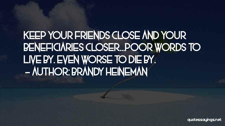Brandy Heineman Quotes 1504328
