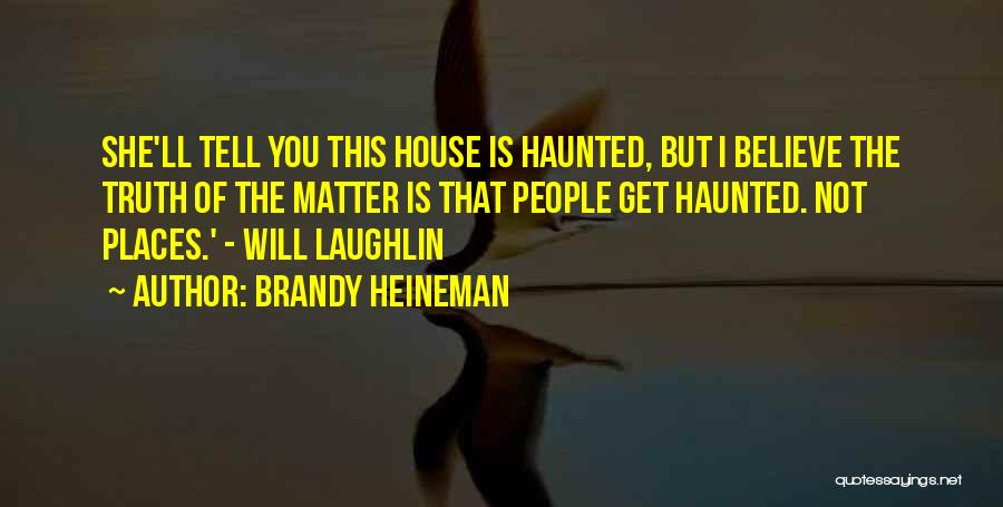 Brandy Heineman Quotes 1713985