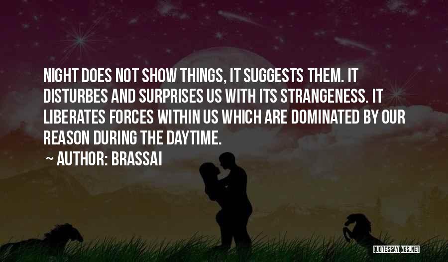 Brassai Quotes 1274842