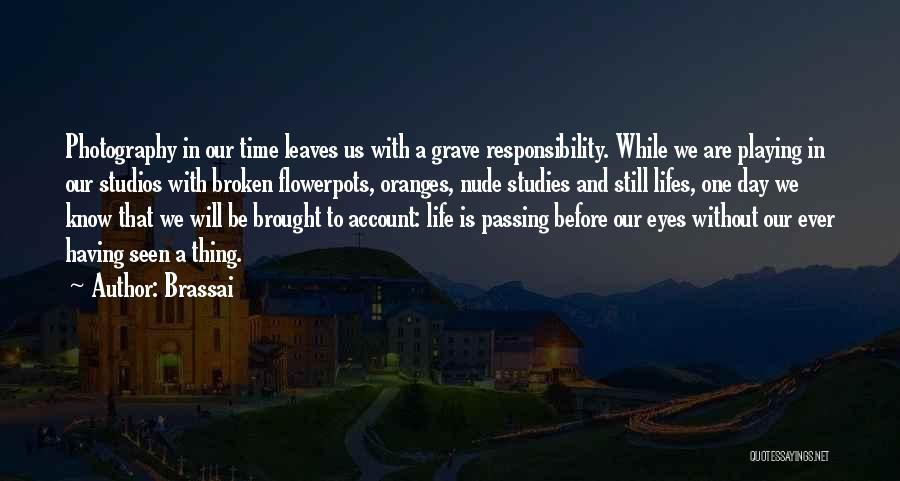 Brassai Quotes 137284