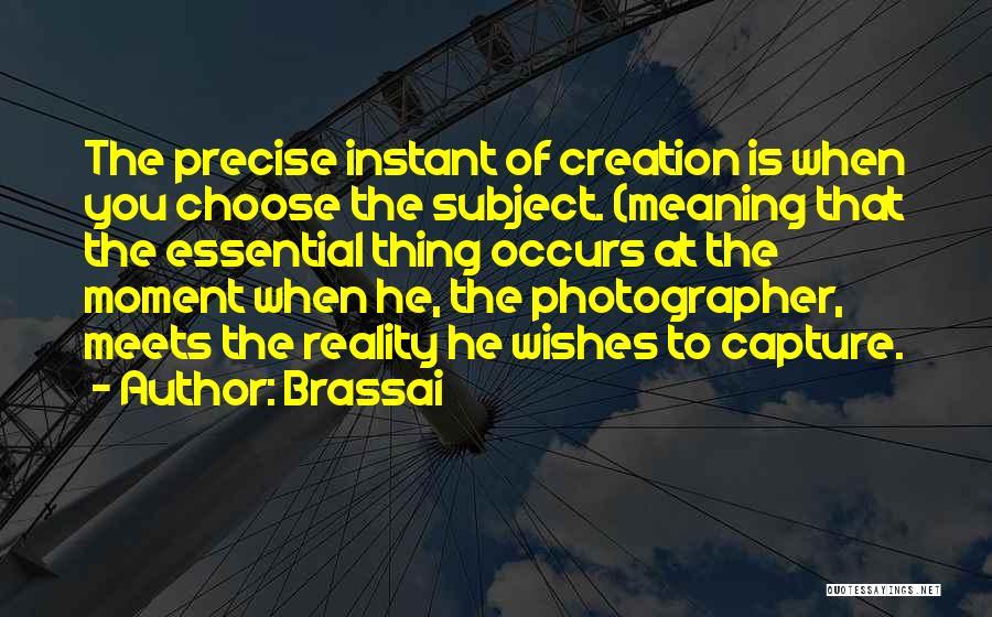 Brassai Quotes 2092661