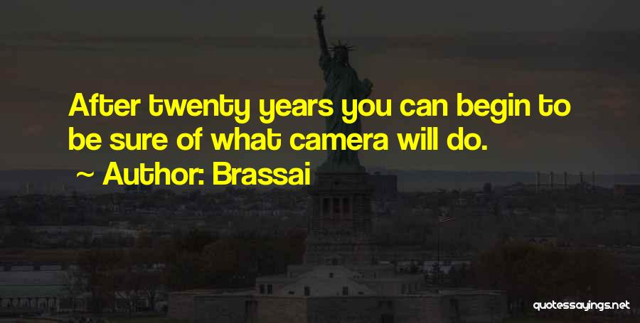 Brassai Quotes 870019