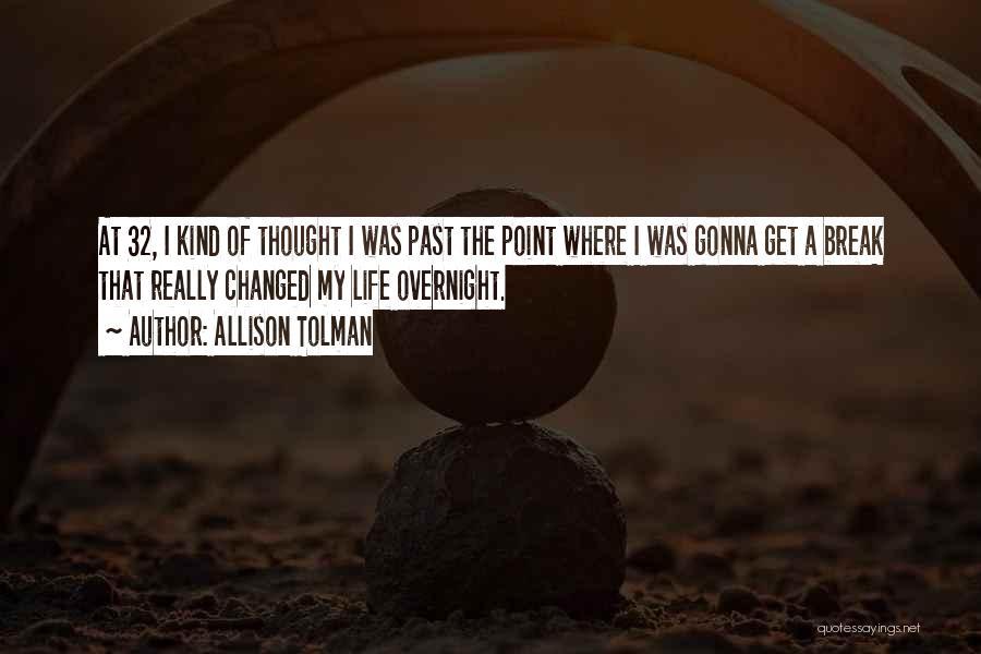 Break Even Point Quotes By Allison Tolman