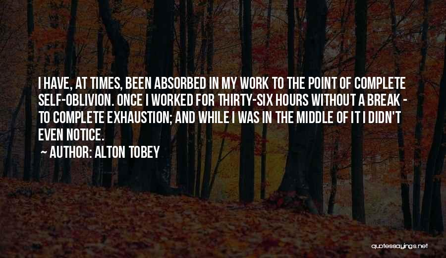 Break Even Point Quotes By Alton Tobey