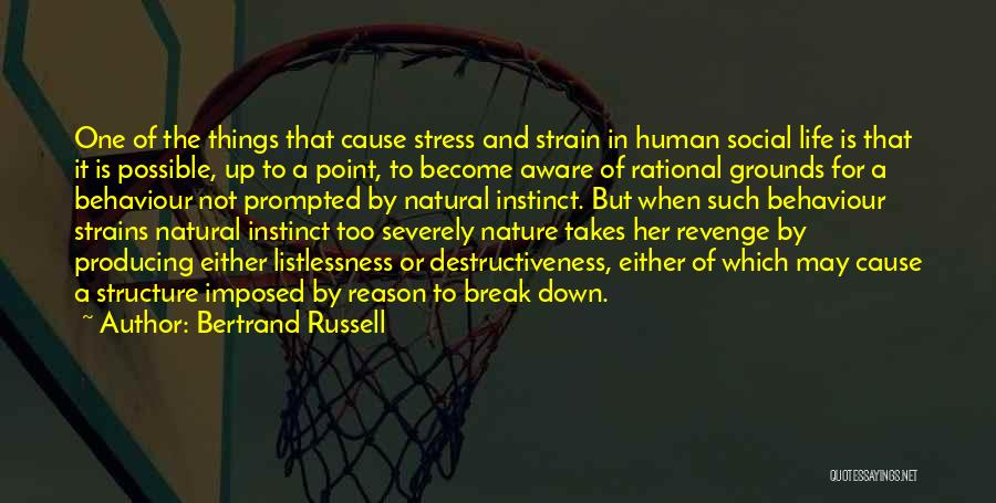 Break Even Point Quotes By Bertrand Russell