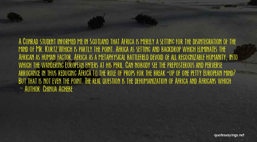 Break Even Point Quotes By Chinua Achebe