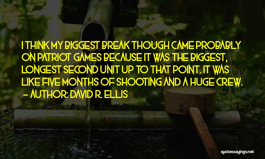 Break Even Point Quotes By David R. Ellis
