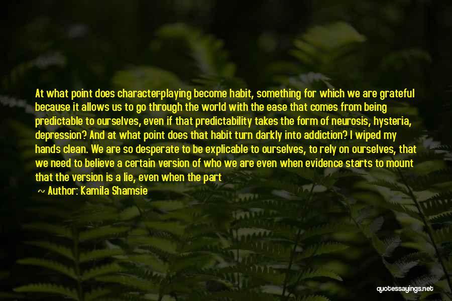Break Even Point Quotes By Kamila Shamsie