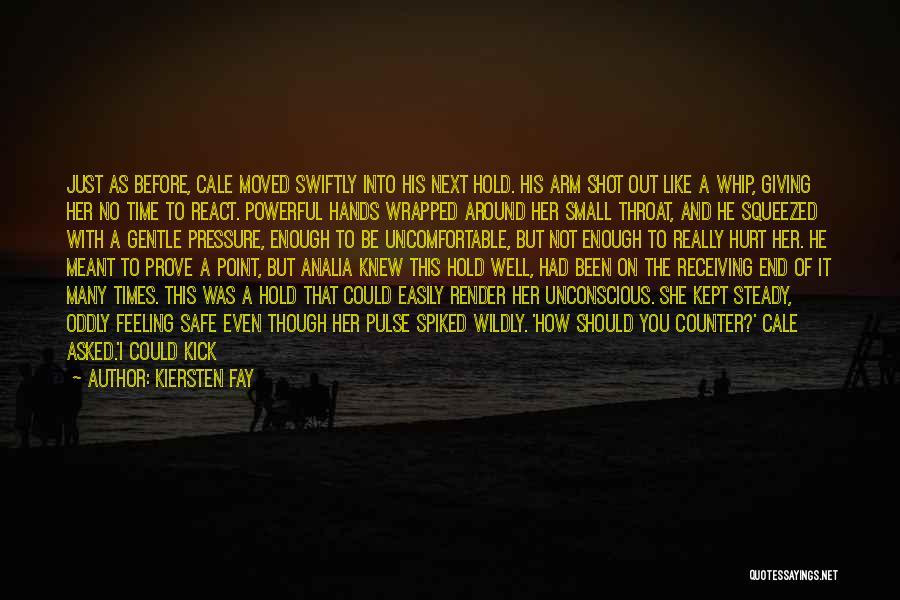 Break Even Point Quotes By Kiersten Fay