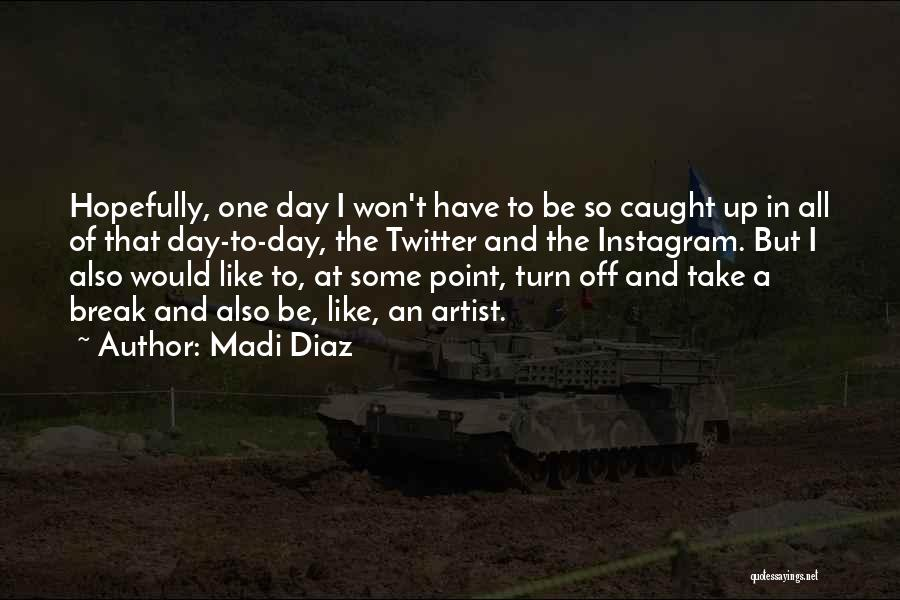 Break Even Point Quotes By Madi Diaz
