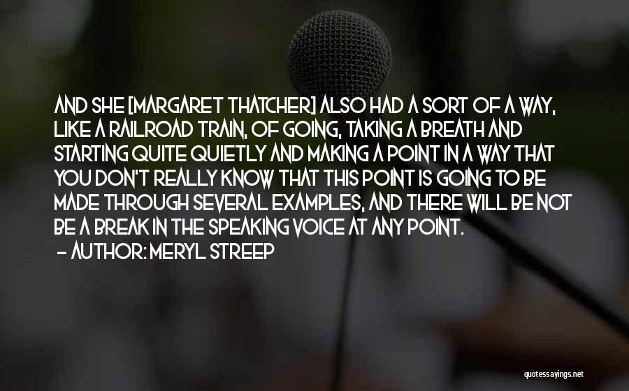 Break Even Point Quotes By Meryl Streep