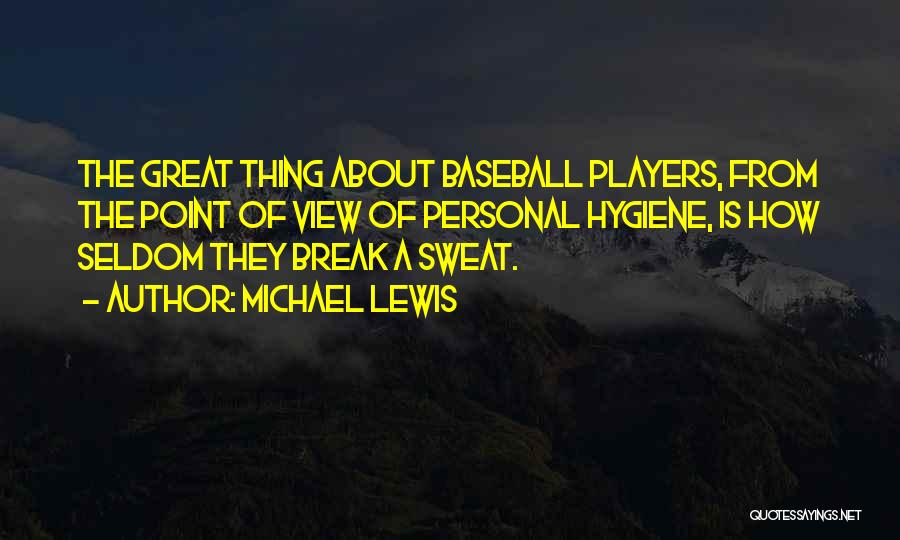 Break Even Point Quotes By Michael Lewis