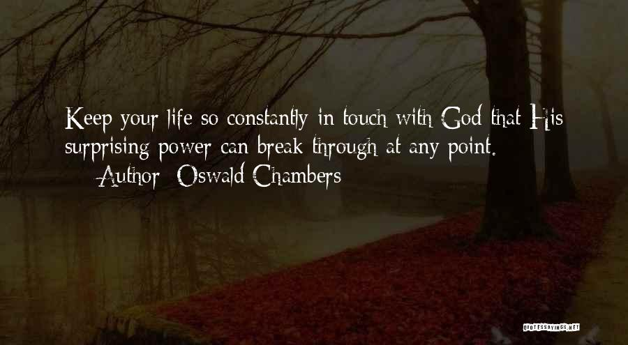 Break Even Point Quotes By Oswald Chambers