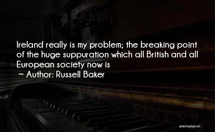 Break Even Point Quotes By Russell Baker