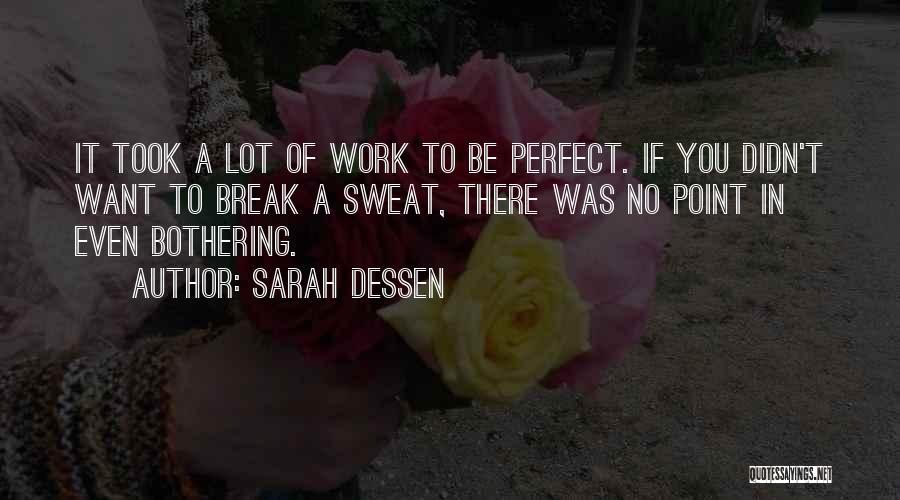Break Even Point Quotes By Sarah Dessen