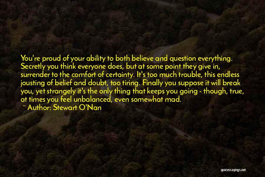 Break Even Point Quotes By Stewart O'Nan