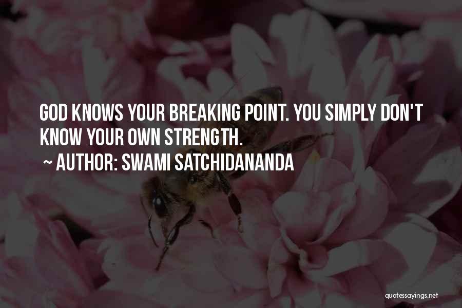 Break Even Point Quotes By Swami Satchidananda
