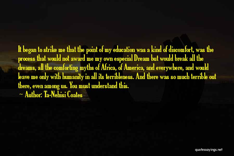 Break Even Point Quotes By Ta-Nehisi Coates